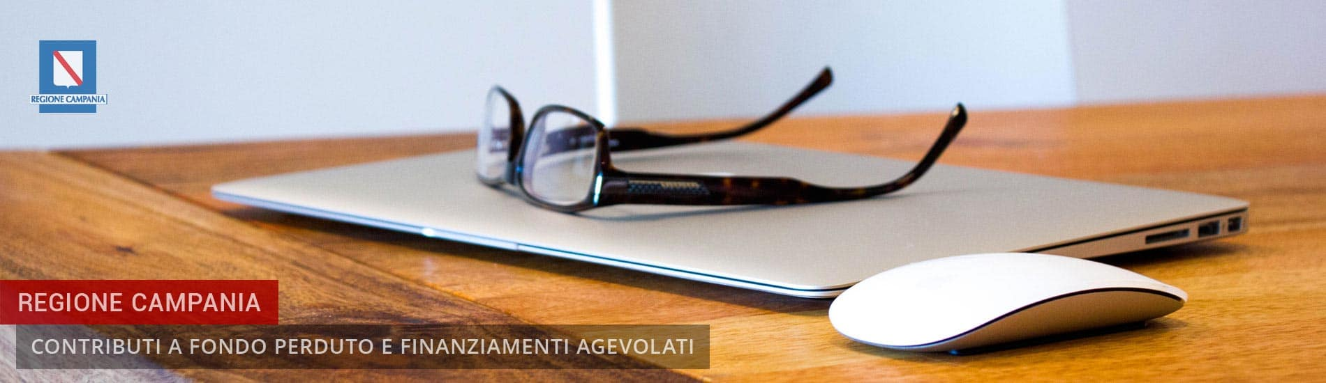 Regione Campania: Bandi Contributi a fondo perduto e Finanziamenti agevolati