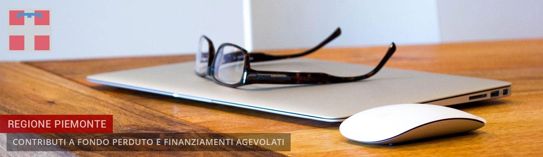 Regione Piemonte: Bandi Contributi a fondo perduto e Finanziamenti agevolati