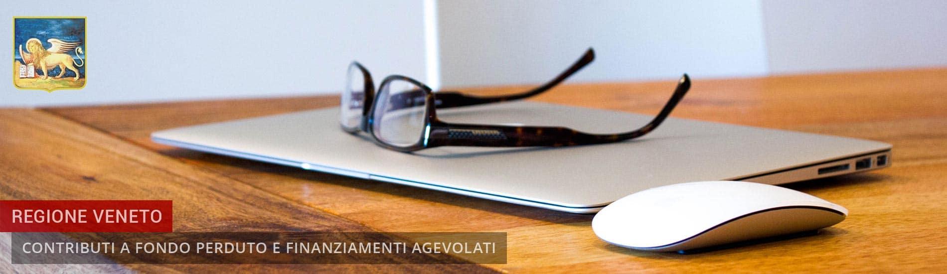 Regione Veneto: Bandi Contributi a fondo perduto e Finanziamenti agevolati