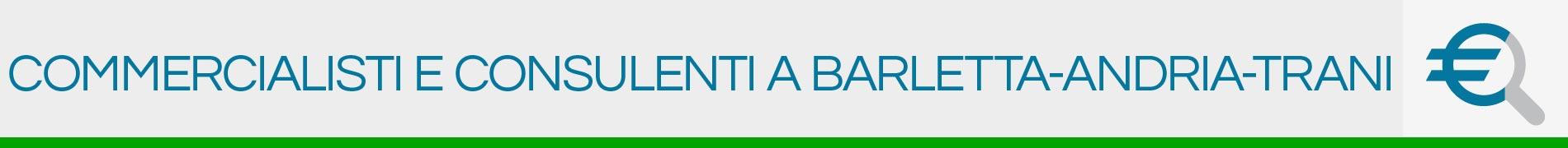 Commercialisti e Consulenti a Barletta Andria Trani