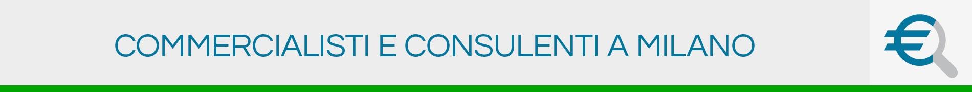 Commercialisti e Consulenti a Milano