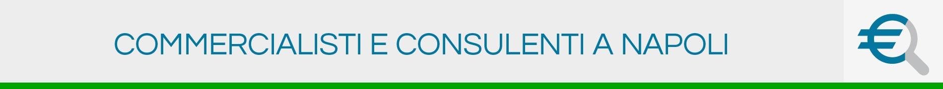 Commercialisti e Consulenti a Napoli
