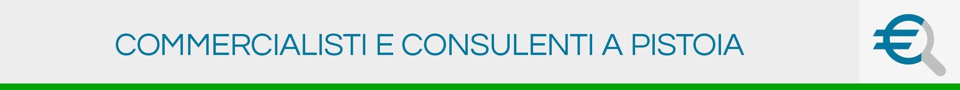 Commercialisti e Consulenti a Pistoia